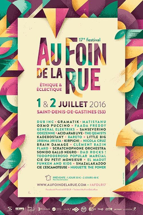 Affiche de promotion pour Au Foin De La Rue , Le festival éthique et éclectique. Il a lieu chaque été à Saint Denis de Gastines (Mayenne).